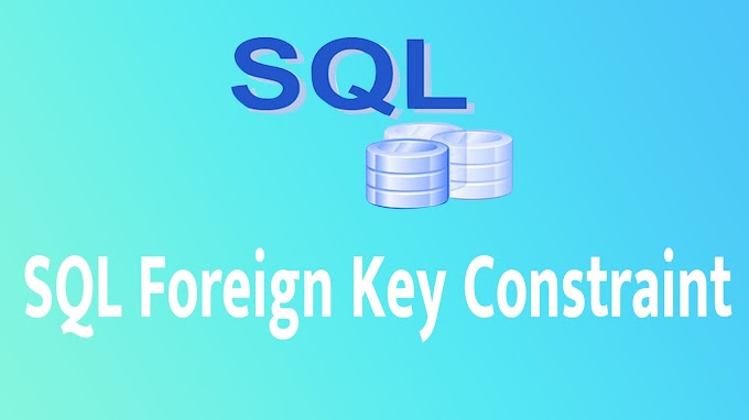 SQL Foreign Key Constraint