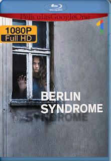 Berlin Syndrome (2017) [1080p BRrip] [Latino-Inglés] [LaPipiotaHD]