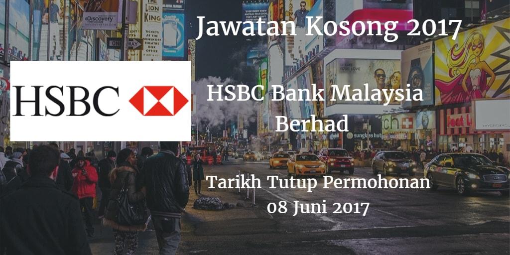 Jawatan Kosong HSBC Bank Malaysia Berhad 08 Juni 2017