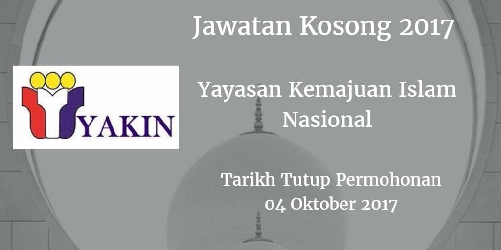 Jawatan Kosong Yayasan Kemajuan Islam Nasional  04 Oktober 2017