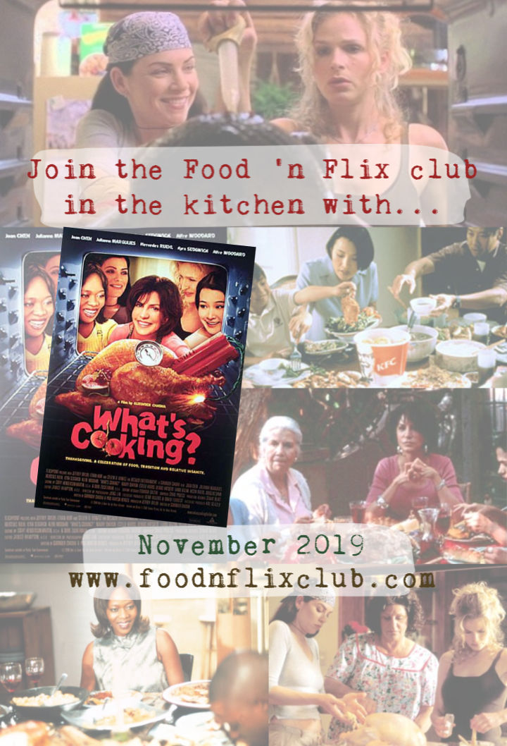 Recipes inspired by the movie What's Cooking | #FoodnFlix November 2019