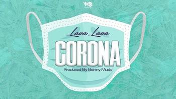 [Music] Lava Lava – Corona