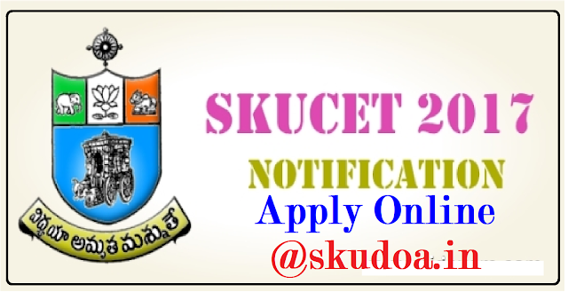 SKUCET – 2017| SRI KRISHNADEVARAYA UNIVERSITY P.G. COMMON ENTRANCE TEST (SKUCET – 2017)NOTIFICATION| Notification for the Admission into SKUCET – 2017,Ananthapuramu| SKUCET-2017 SRI KRISHNADEVARAYA UNIVERSITY COMMON ENTRANCE TEST Conducted by DIRECTORATE OF ADMISSIONS For Admission into Postgraduate Courses for the Academic Year 2017-2018| For SKUCET 2017 Notification,online Application,Important Dates Instructions to candidates ,Hall Tickets ,Rank Cards,Counselling Dates,admissions,certificate verification and complete information is @ skudoa.in | SKUCET-2017-Notification-apply-online-halltickets-rankcard-results-skudoa.in Sri Krishnadevaraya University, Ananthapuramu invites applications for admissions into P.G Courses (M.A, M.Com, M.Sc., M.Ed. and M.P.Ed.) through SKUCET-2017./2017/03/SKUCET-2017-Notification-apply-online-halltickets-rankcard-results-skudoa.in.html