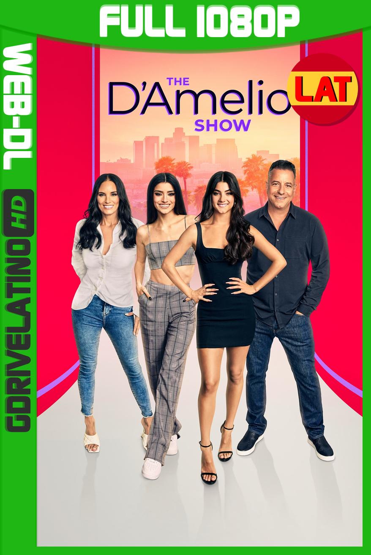 The D'Amelio Show (2021) Temporada 01 WEB-DL 1080p Latino – Ingles