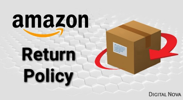 Amazon Return Policy | How to Return Amazon Items?