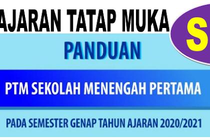 BUKU PANDUAN PEMBELAJARAN TATAP MUKA (PTM) SMP SEMEMESTER GENAP TAHUN 2020/2021 - DOWNLOAD