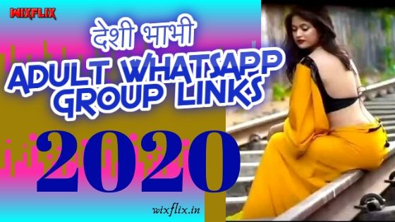 ADULT WHATSAPP GROUP LINKS 2020: JOIN 500+ NEW ADULT WHATSAPP GROUP LINKS IN 2020