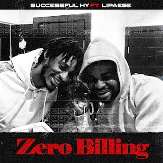 Successful HY Ft Lipaese - Zero Billing