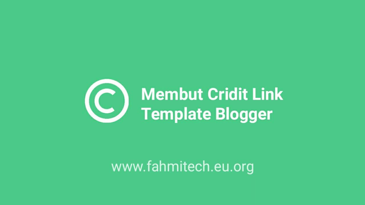 cara membuat cridit link template blogger / blogspot
