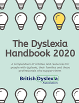 Click here to order the British Dyslexia Association Handbook 2020