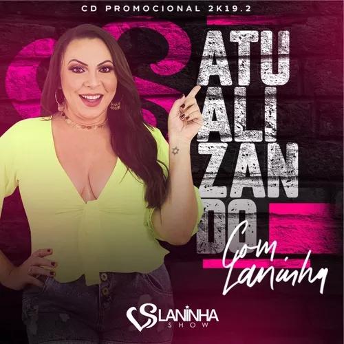 Laninha Show - Atalizando - Promocional de Novembro - 2019