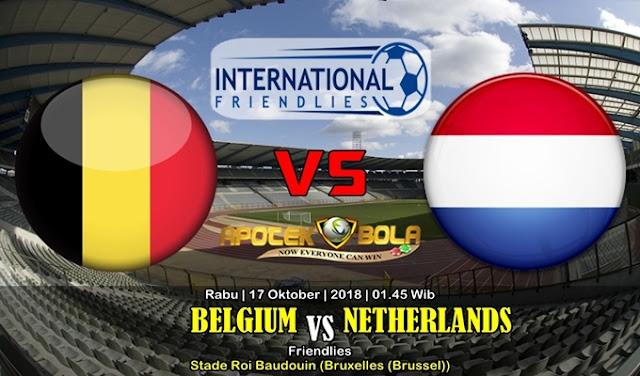 Prediksi Belgia Vs Belanda 17 Oktober 2018