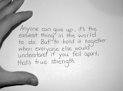 anyone can give up - quotes on life