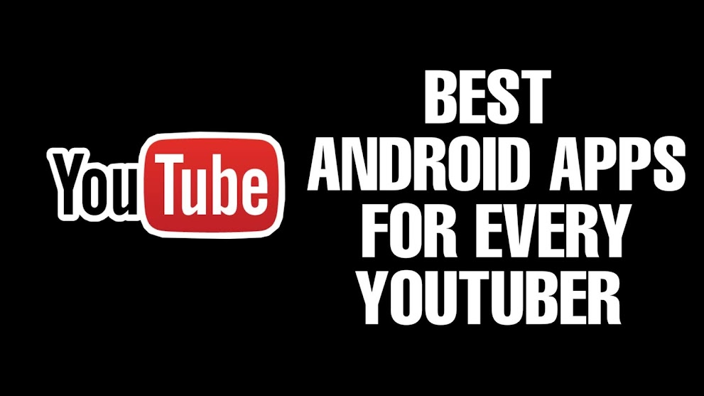 Youtuber Ke Liye Behad Jaruri Android Apps   In Hindi