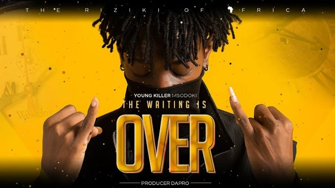 AUDIO | Young Killer Msodoki – The Waiting is Over | Download New song