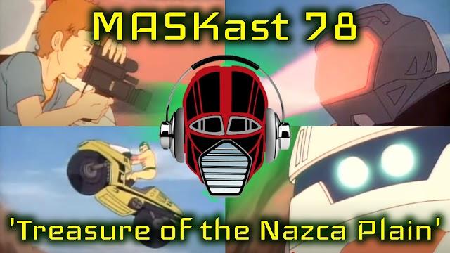 MASKast 78: Treasure of the Nazca Plain Review