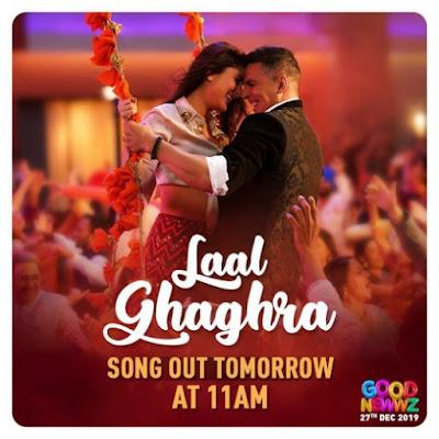 Laal Ghagra Official Video Song | Akshay Kumar Good Newwz New Bollywood Movie 2019