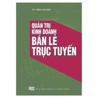Quản Trị Kinh Doanh Bán Lẻ Trực Tuyến ebook PDF EPUB AWZ3 PRC MOBI
