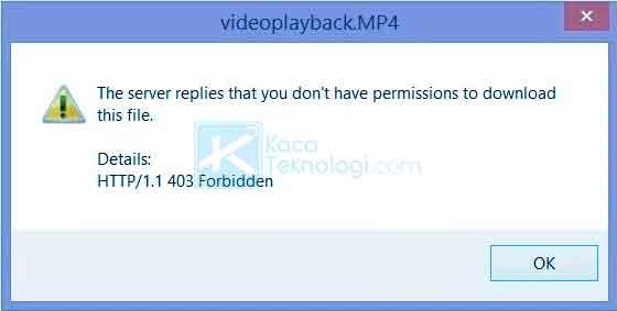 """Bagaimana cara mengatasi error """"HTTP/1.1 403 Forbidden pada Internet Download Manager (IDM) - the server replies that you don't have permissions to download this file."""" atau """"server menjawab bahwa Anda tidak memiliki izin untuk mengunduh file ini."""""""