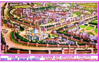 Sejarah Berdirinya Kerajaan Aceh Darussalam