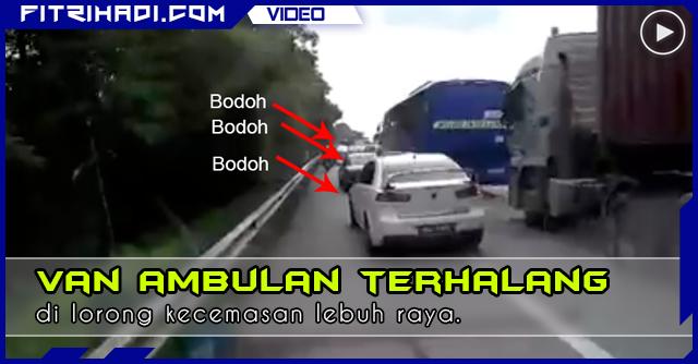 Video Van Ambulans Terhalang di Lorong Kecemasan