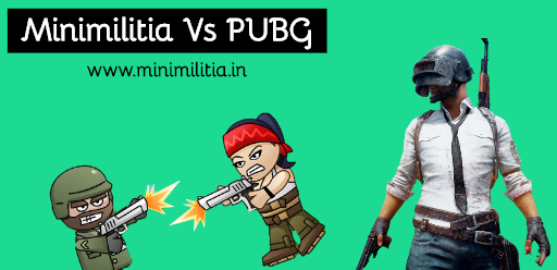 Will PUBG win over Mini Militia?