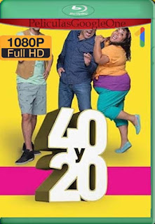 40 y 20 (2016) Temporada 1[1080p Web-DL] [Latino-Inglés][Google Drive] chapelHD