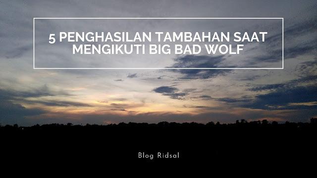 5 Penghasilan Tambahan Saat Mengikuti Big Bad Wolf