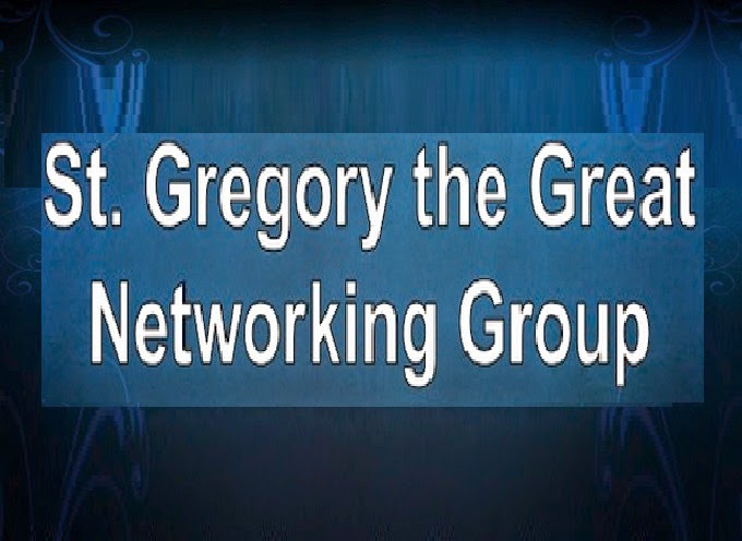 St. Gregory the Great Networking Group