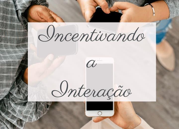 incentivando a interação no instagram