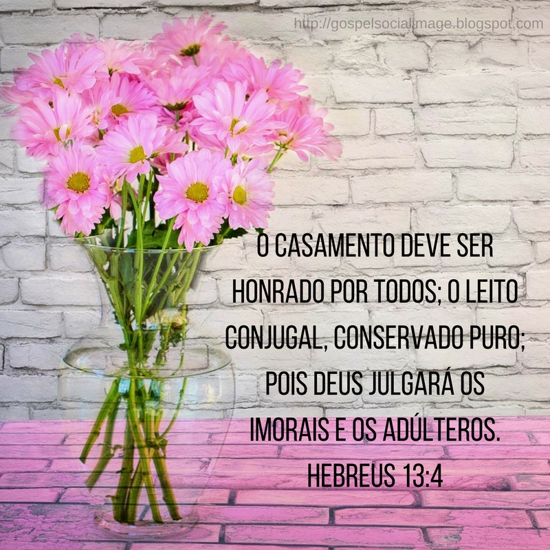 Imagem com versículos bíblicos para casais - Hebreus 13.4