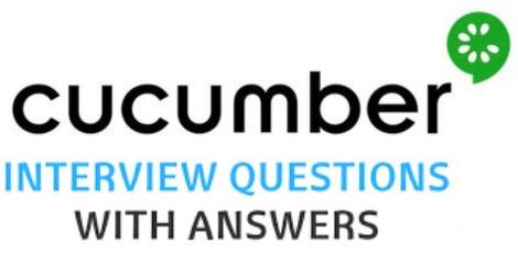 Top Cucumber Interview Questions And Answers