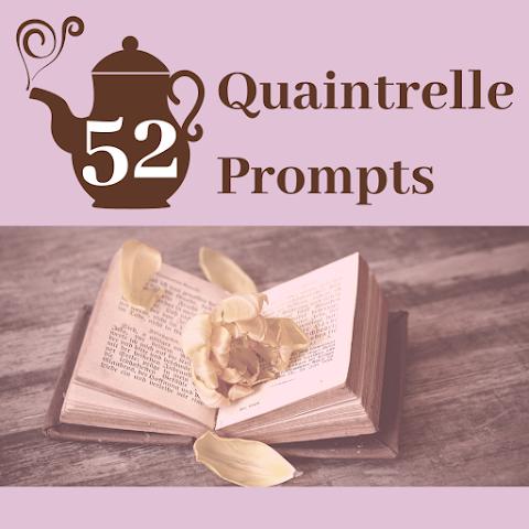 52 Quaintrelle Blog Post Prompts/Challenges
