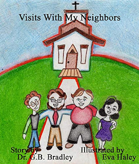 Visits with My Neighbors - Children's eBook by Dr. G. B. Bradley