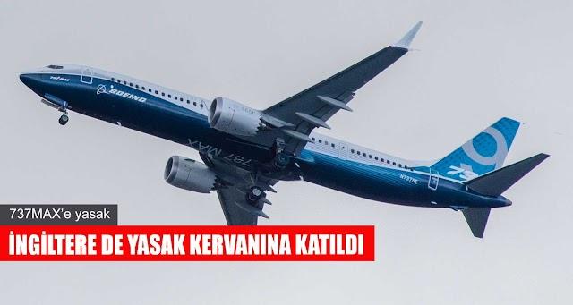 İngiltere de Boeing 737MAX'lere yasak getirdi