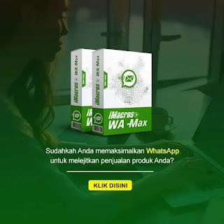Strategi Whatsapp Marketing Dengan iMacros WA-Max. Blast Ribuan Kontak Whatsapp Sekaligus Dalam Sekali Klik