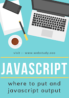 JavaScript Where to Put and output