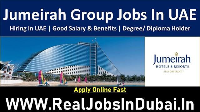 Hotel Jobs In Dubai By Jumeirah Group | Dubai Hotel Jobs |