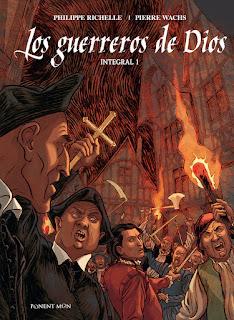 """""""Los guerreros de Dios"""",  de  Philippe Richelle y Pierre Wachs."""
