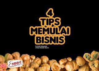 4 Tips Memulai Bisnis ala Owner Emmh Snack