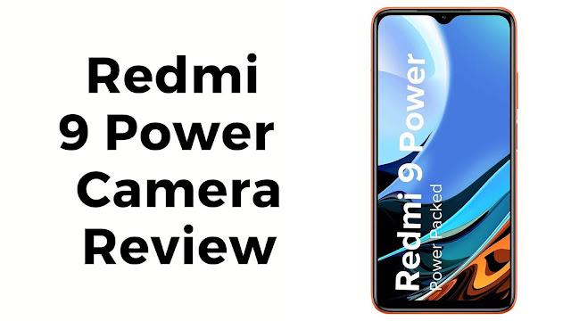 Redmi 9 Power camera review