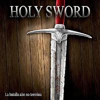 """Ο δίσκος των Holy Sword """"La batalla aún no termina"""""""