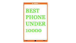 SmartPhone Under 10000