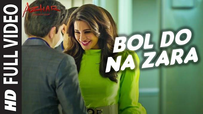 Bol Do Na Zara song Lyrics - Armaan Malik song |Azhar 2016 | Sklyrics