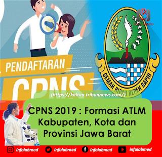 CPNS 2019 Formasi ATLM Kabupaten, Kota dan Provinsi Jawa Barat