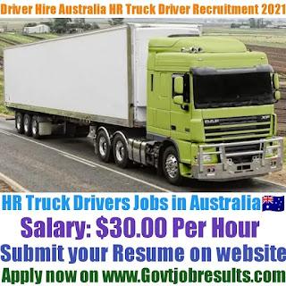 Driver Hire Australia HR Truck Driver Recruitment 2021-22