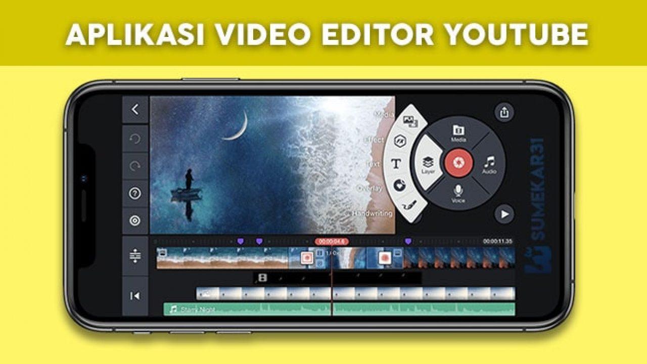 Daftar Aplikasi Video Editor YouTube Terbaik Untuk Android
