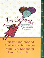 authors Patsy Clairmont, Barbara Johnson, Marilyn Meberg, Luci Swindoll, Joy, womens ministries, womens books, womens devotions, Bible study, womens humor, Christian books