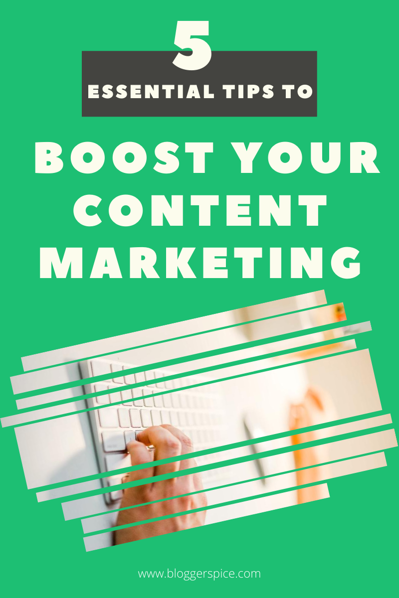 5 Essential Tips to Boost Your Content Marketing