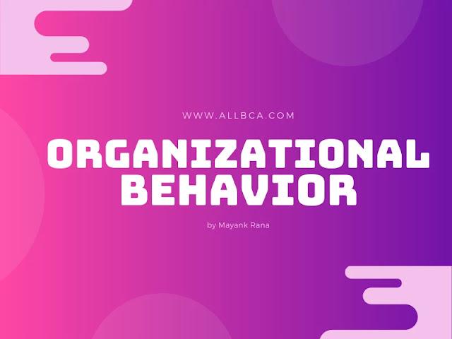 Organizational-Behavior-Notes-allbca